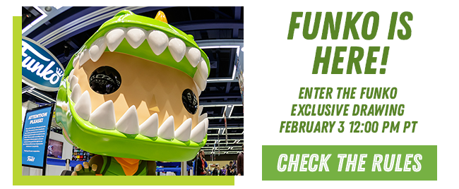 Funko is here! enter the funko exclusive drawing february 3 at 12:00 PM Check the rules