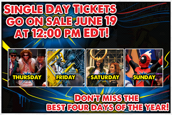 Single day tickets go on sale June 19 at 12:00 pm EDT! Don't miss the best four days of the year!